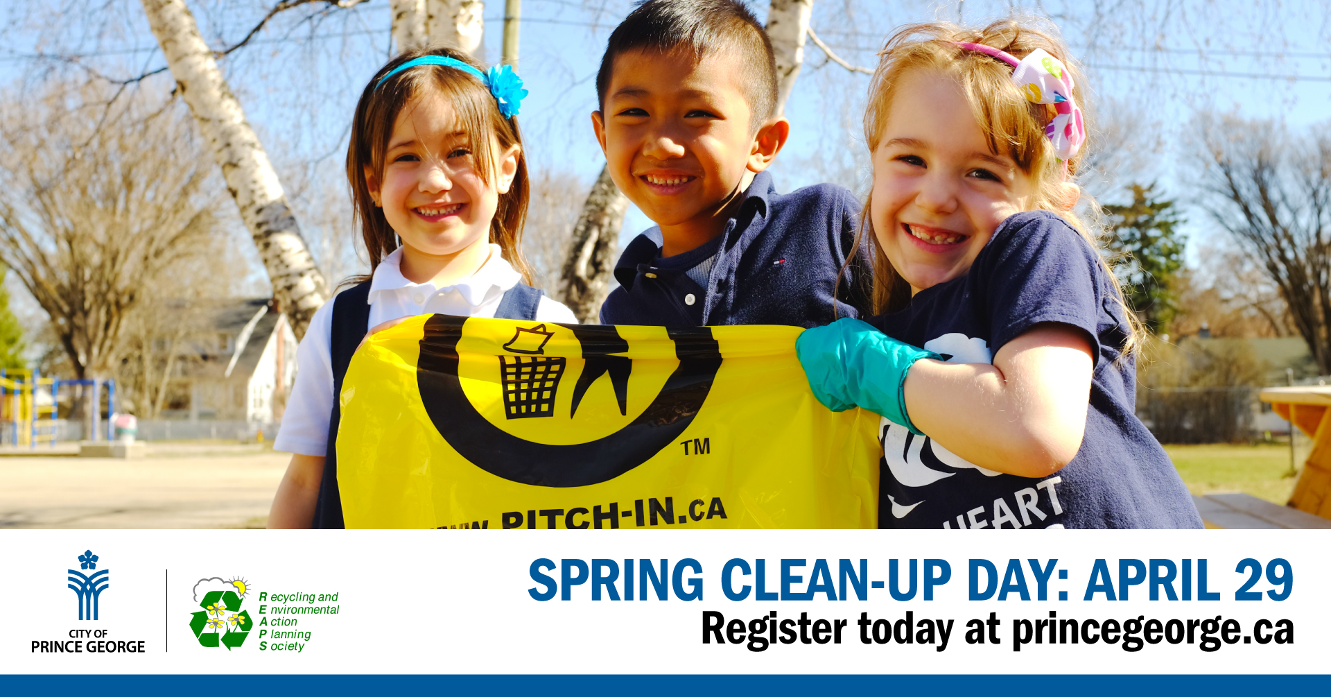 Annual Spring Clean-Up Day - City of Prince George